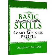Basic Communication Skills For Smart Business People