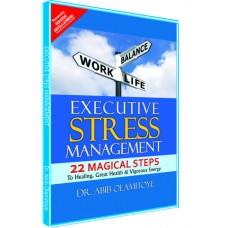 Executive Stress Management (SOFT COPY)