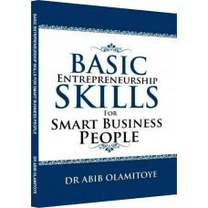 Basic Entrepreneur skills for smart business people (SOFT COPY)