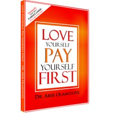 Love Yourself Pay Yourself First