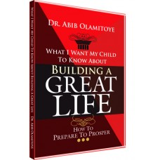 BUILDING A GREAT LIFE (SOFT COPY)