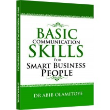 Basic Communication Skills For Smart Business People (Soft Copy)