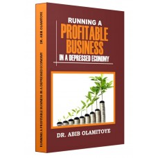 THE CHALLENGES OF RUNNING A PROFITABLE BUSINESS IN A DEPRESSED ECONOMY (SOFT COPY)